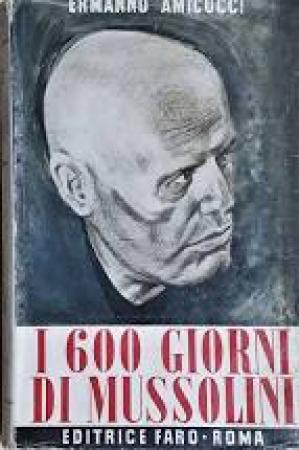 I 600 giorni di Mussolini