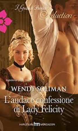 L'audace confessione di Lady Felicity