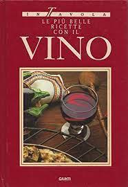 Le più belle ricette con il vino