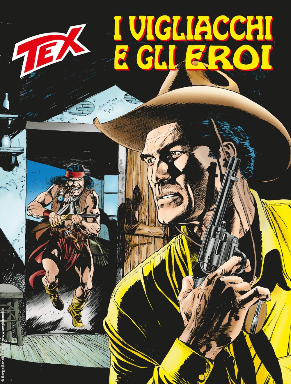 Tex. I vigliacchi e gli eroi