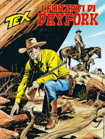 Tex. I forzati di Dryfork