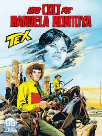 Tex. Una colt per Manuela Montoya