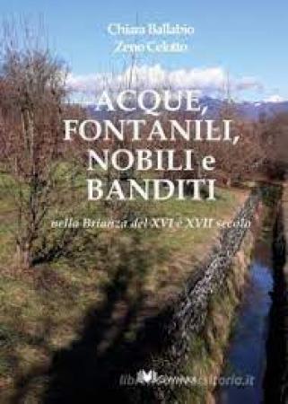 Acque, fontanili, nobili e banditi