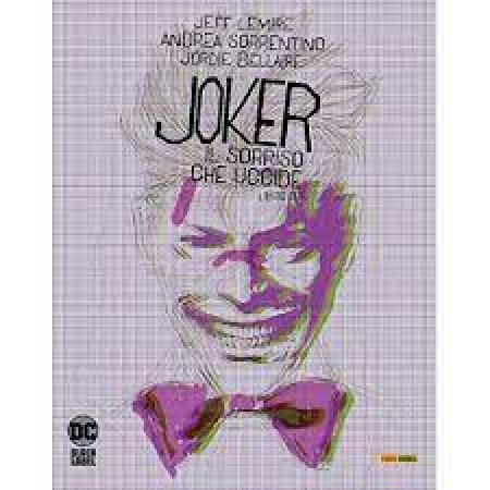 Joker il sorriso che uccide. Libro due