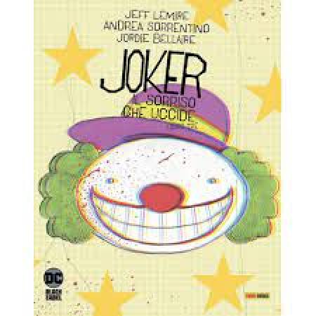 Joker il sorriso che uccide. Libro tre