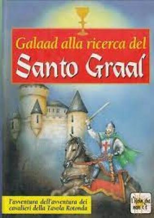 Galaad alla ricerca del Santo Graal